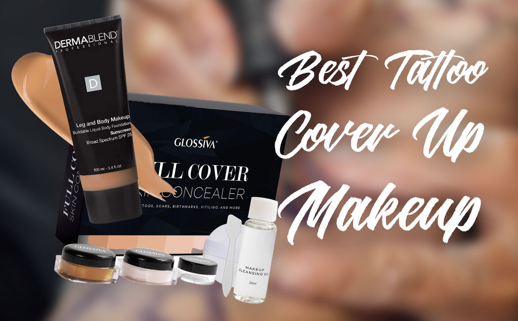 Best Tattoo Cover Up Makeup 2021
