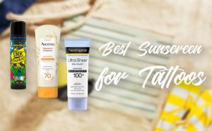 Best Sunscreen for Tattoos