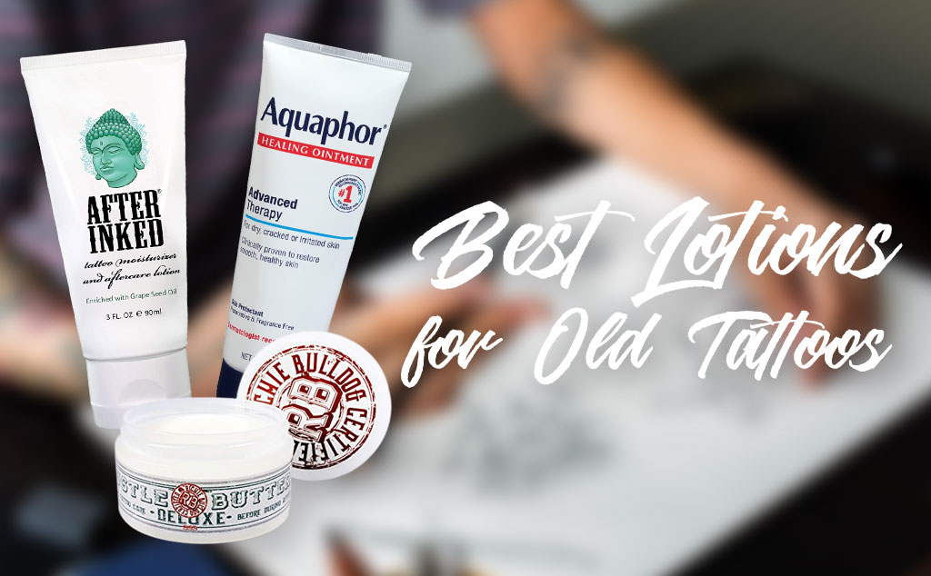 Best Lotion for Old Tattoos